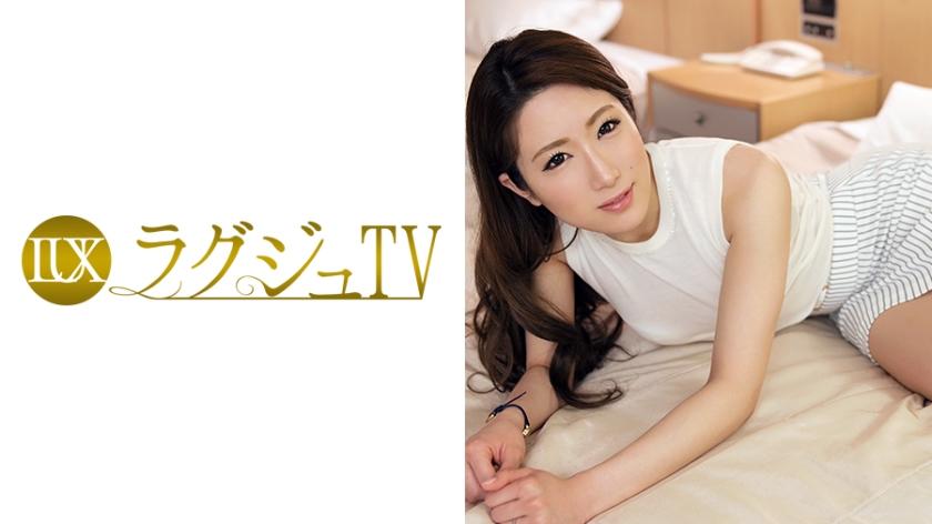 【ラグジュTV】ラグジュTV 014 藤嶋直 28歳 主婦