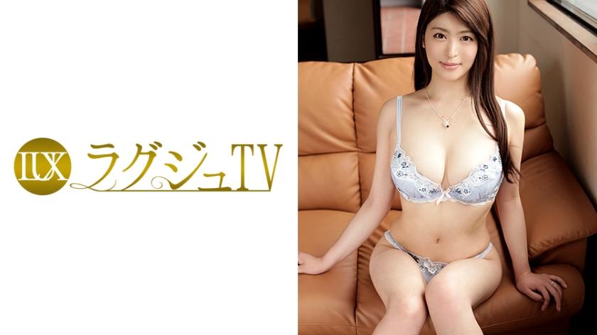 【ラグジュTV】ラグジュTV 028 あきさん 30歳 主婦