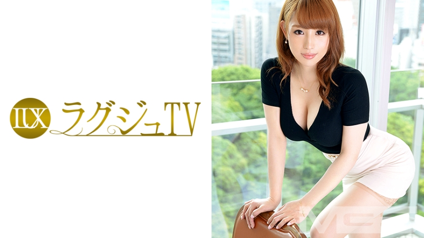 ラグジュTV 341 沙奈 259LUXU-362
