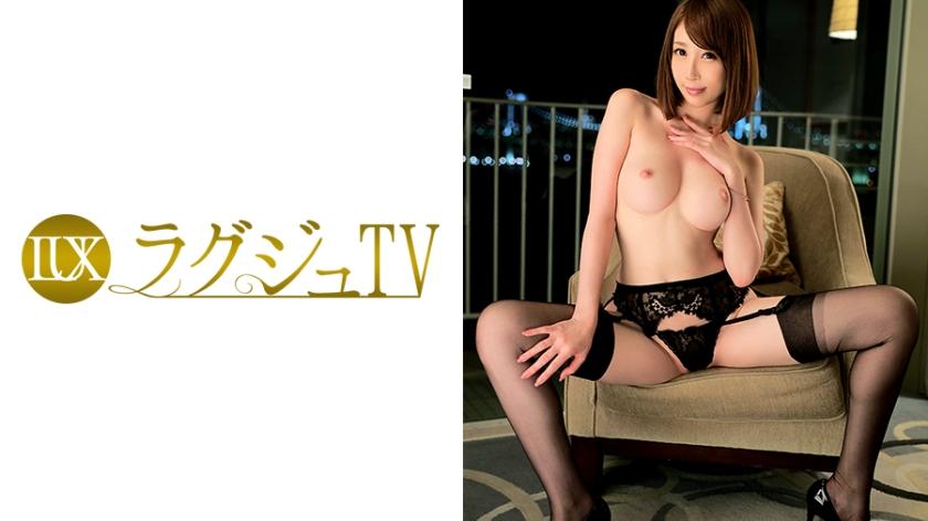ラグジュTV 419 希咲あや 27歳 モデル