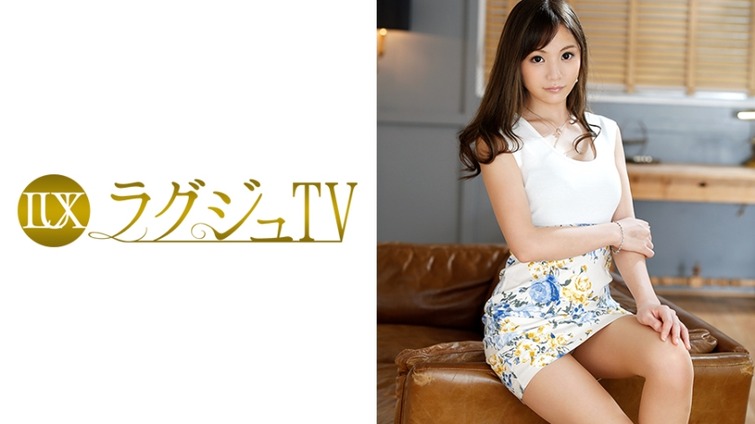 ラグジュTV 516 大家ニナ 259LUXU-521