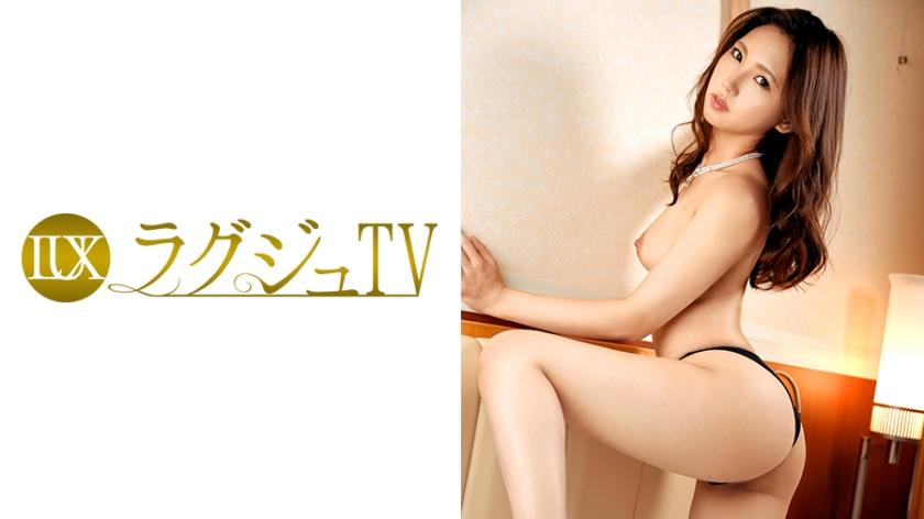 ラグジュTV 526 堀越かなえ 259LUXU-549