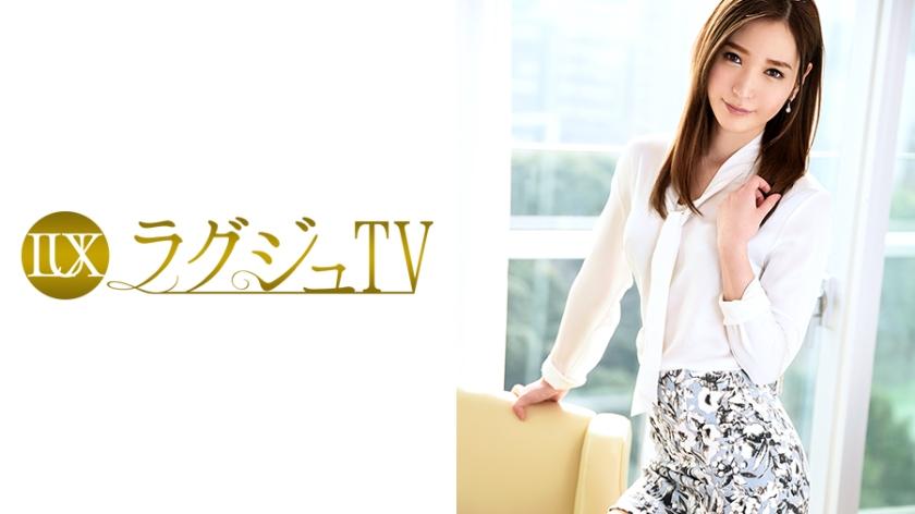 ラグジュTV 543 水沢まゆ 259LUXU-554