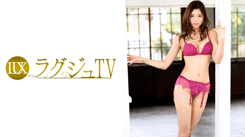 ラグジュTV 565 橋口里緒奈 259LUXU-566