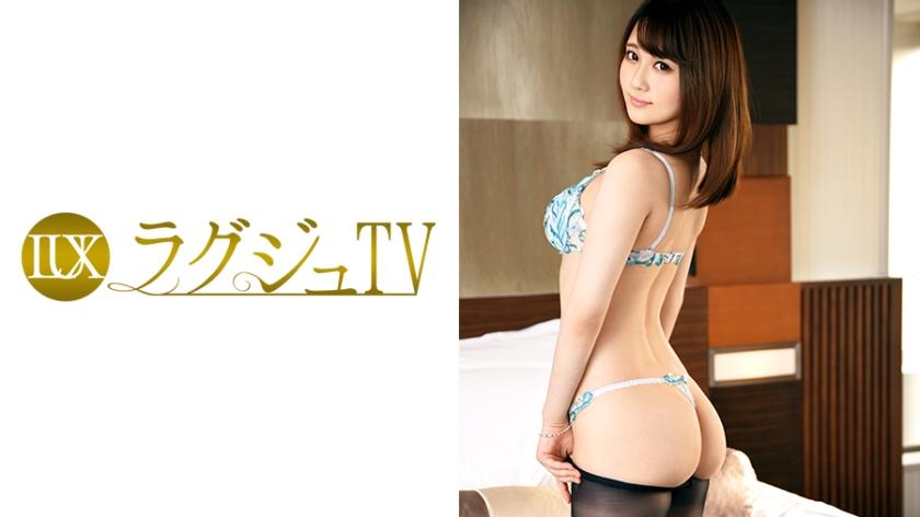 ラグジュTV 572 堤紗理奈 259LUXU-589