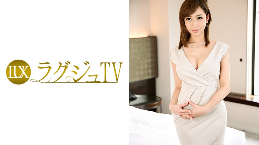 ラグジュTV 606 牧瀬穂乃香 259LUXU-605