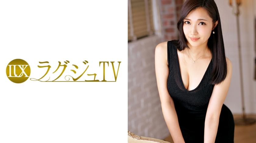 ラグジュTV669古川遙27歳不動産運営259LUXU-631