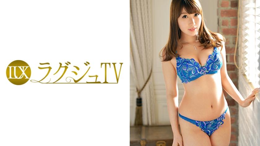 ラグジュTV 623 松本未来 259LUXU-635