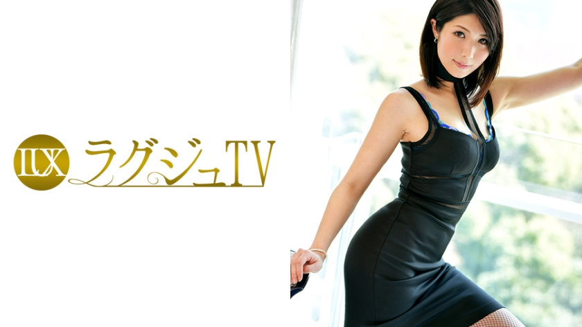 ラグジュTV651早坂恵理31歳音楽教師259LUXU-669