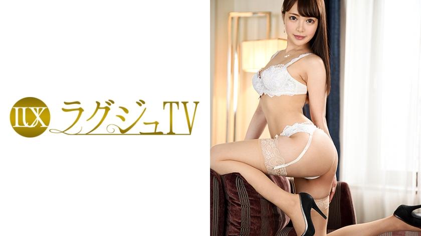 ラグジュTV683鳴海璃玖259LUXU-690