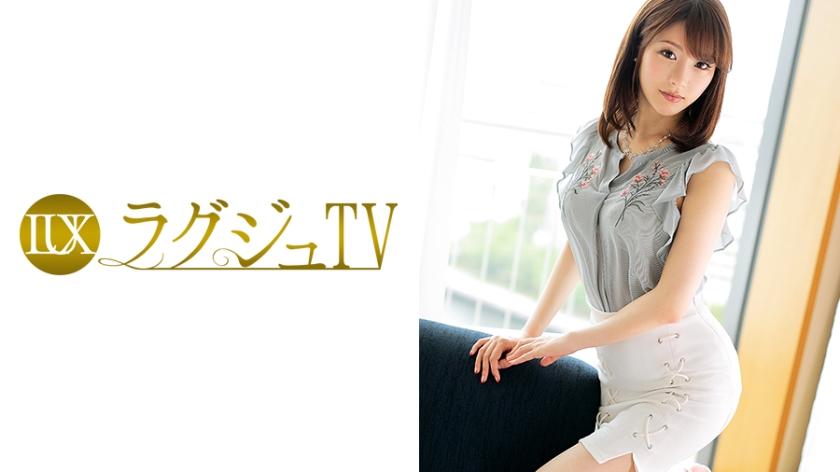 ラグジュTV698成宮梨華26歳美容部員259LUXU-726