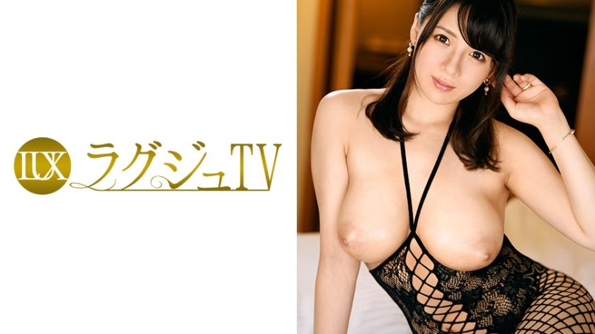 ラグジュTV 721 菜津子 32歳 デザイナー 259LUXU-728(三島奈津子)