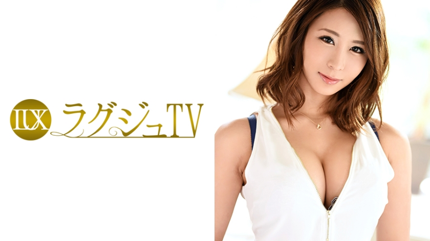 ラグジュTV 782